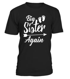 """# Big Sister Again Tshirt New Baby Family Pregnant Mom Shirt .  Special Offer, not available in shops      Comes in a variety of styles and colours      Buy yours now before it is too late!      Secured payment via Visa / Mastercard / Amex / PayPal      How to place an order            Choose the model from the drop-down menu      Click on """"Buy it now""""      Choose the size and the quantity      Add your delivery address and bank details      And that's it!      Tags: Wear this funny shirt if…"""