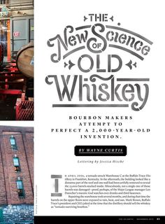 The New Science of Old Whiskey. Lettering by Jessica Hische., via From up North