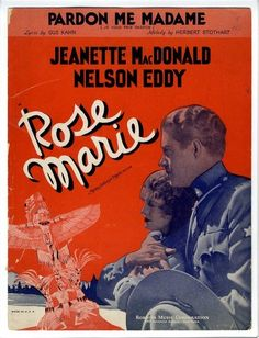 Nelson Eddy Jeanette MacDonald Sheet Music 1936 Pardon Me Madame - ESCANO COLLECTION