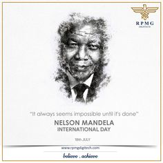 Nelson Mandela is regarded as one of the respected political figures in the history who always guided his countrymen with love & peace.  Let us pay tribute to the first president of democratic South Africa on his 101st birth anniversary. #NelsonMandela #NelsonMandelaDay #RPMGDigitech