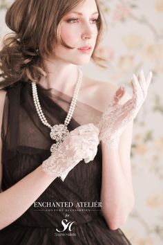 {Dauphine French Lace Gloves} Enchanted Atelier for Maison Sophie Hallette. Created with the same lace used on the Kate Middleton/McQueen royal wedding gown.  -Credits: Emme Wynn-Photography, Liz Wegrzyn-MUA, Aleksandra Ulanowicz-Hair, Rachel MacKay-Model, Gloves & Necklace by Enchanted Atelier-