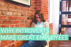 Why Introverts Make Great Employees