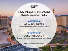 Discover AAA inspectors' favorite places to stay and dine in the top 10 destinations for summer 2018 based on AAA travel bookings. Joel Robuchon, Top 10 Destinations, Visit Las Vegas, Summer Travel, Nevada, Summertime, National Parks, Restaurant, Sky