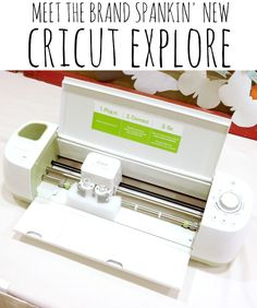 A new way to craft: Cricut Explore - C.R.A.F.T.