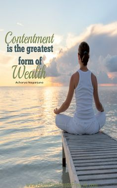 Finding peace and contentment in life is the greatest feeling.  No amount of wealth can top it!