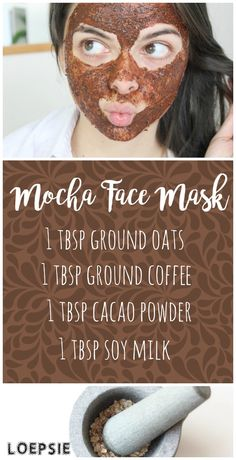 Mocha Face Mask: combine 1 tbsp each of ground oats, ground coffee, cacao powder and soy milk. Apply to face, leave for 10 minutes until dry. - Make Face Mask Face Scrub Homemade, Homemade Face Masks, Homemade Skin Care, Diy Face Mask, Homemade Blush, Coffee Face Mask, Oatmeal Face Mask, How To Exfoliate Skin, Bright Skin