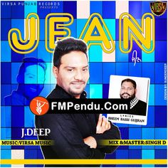 Jean ft.Virsa Music J Deep Latest Mp3 Song Lyrics Ringtone