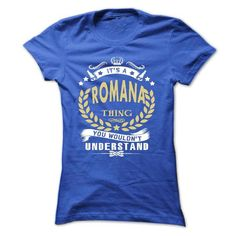 Its a ROMANA Thing You Wouldnt Understand - T Shirt, Ho - #gift exchange #bridal gift. LIMITED AVAILABILITY => https://www.sunfrog.com/Names/Its-a-ROMANA-Thing-You-Wouldnt-Understand--T-Shirt-Hoodie-Hoodies-YearName-Birthday-Ladies.html?68278