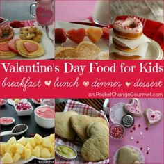Valentine's Day Food for Kids and LOTS of dessert ideas too! Pin to your Recipe Board!