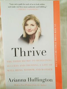 Thrive, Arianna Huffington (full book review at link)