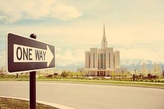 One Way, the temple! #LDS #Mormon #Temple Marriage
