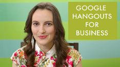 How To Use Google Hangouts For Business by Nathalie Lussier - great if you want free software for team meetings, webinars, interviews, recording tutorials, etc.