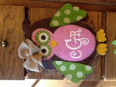 Burlap owl door hanger that I made for sweet Conally's first birthday!