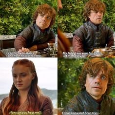 Bitch, I can't believe that heartfelt scene in ep three, no matter how shitty the writing is. Tyrion And Sansa, Game Of Thrones Sansa, Game Of Thrones Series, Game Of Thrones Quotes, Game Of Thrones Funny, Sansa Stark, Tyrion Quotes, Got Memes, Best Husband