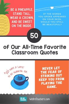 50 of Our All-Time Favorite Classroom Quotes