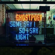 Ghost Poet / Some Say I So I Say Light