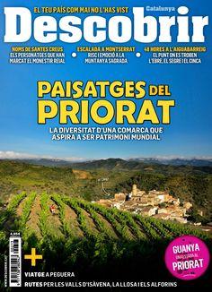 Revista #Descobrir 213. Paisatges del #Priorat. La diversitat d'una comarca que aspira a ser patrimoni mundial. Escalada a Montserrat.
