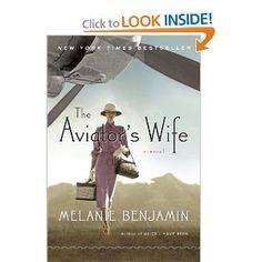 The Aviator's Wife: A Novel: Melanie Benjamin: 9780345528674: Amazon.com: Books