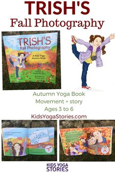 Join Trish and her dad as they spend a day taking pictures of fall for her school project. Be a tree, kite, and pumpkin. Discover fall, explore movement, and then do your own photography project! This fall yoga book includes a list of yoga Gross Motor Activities, Indoor Activities For Kids, Science Activities, Classroom Activities, Classroom Ideas, Teaching Yoga To Kids, Yoga For Kids, Kinesthetic Learning, Kids Yoga Poses
