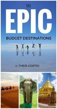 10 Epic Budget Destinations