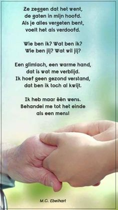 25 Unknown Facts About Dementia heel mooi, deze wens wordt vervuld Sad Quotes, Qoutes, Dutch Words, Dementia, Proverbs, Texts, Poems, Mindfulness, Wisdom