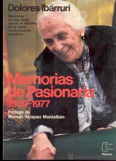 Memorias de la Pasionaria, 1939-1977 :  me faltaba España Movie Posters, Movies, Truths, Real Women, Memoirs, Wrestling, Reading, Law, Films