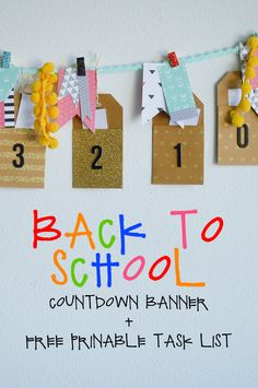 Back to School Countdown Banner and Free Printable Task List!