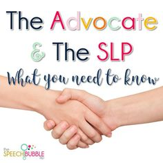 Oftentimes, families have an advocate that works with them to help them understand their child's IEP and the processes and systems involved with it. However, SLPs and advocates sometimes have strained relationships. This post is designed to help SLPs lear