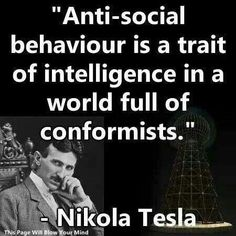 I'd rather be anti-social than a conformist like most people