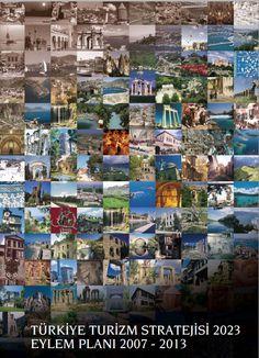 """""""Türkiye Turizm Stratejisi (2023) ve Türkiye Turizm Stratejisi Eylem Planı (2007-2013)"""""""