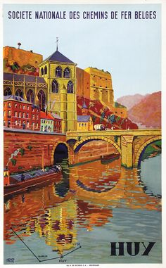 Vintage Railway Travel Poster - Huy - Les Ardennes - Belgium - by Fernnet.