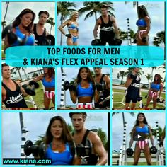 Top Foods for Men & Kiana's Flex Appeal MAUI BICEPS WORKOUT Season 1