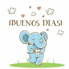 Buenos Dias  http://enviarpostales.net/imagenes/buenos-dias-1390/ Saludos de Buenos Días Mensaje Positivo Buenos Días Para Ti Buenos Dias