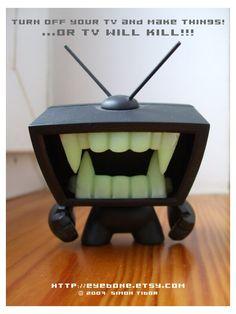 TV will KILL by ~EyeBone on deviantART
