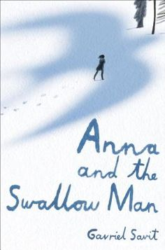 Anna and the Swallow Man (Hardcover) | Liberty Bay Books, We have autographed copies of this great YA read1  #2 on the Indie Next list