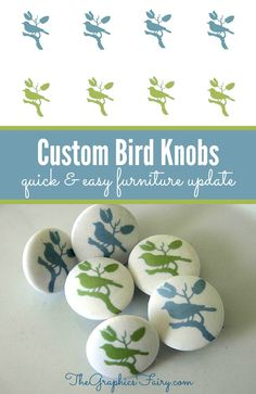 How to Make Custom Bird Knobs for furniture and cabinets!