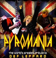 DEF LEPPARD TRIBUTE...PYROMANIA @ HOUSE OF BLUES