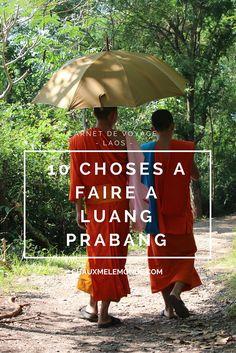 La petite ville de Luang Prabang au Laos est accueillante et pleine de charme. Inscrite au patrimoine de l'Unesco elle vaut que l'on s'y attarde quelques jours. Je vous donne mon top 10 de choses à faire à Luang Prabang.