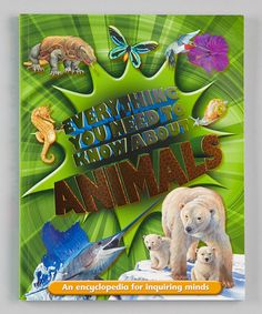 Take a look at this Everything You Need To Know About Animals Paperback by Macmillan on #zulily today!