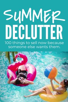 Start this summer declutter challenge right now with a checklist of 100 easy items you never use but other people will buy so you can declutter your home and make money before the vacation start.s #declutter #declutterchallenge #declutterchecklist #summer #vacation #makemoney Declutter Your Home, Organizing Your Home, Garden Cushions, Bbq Cover, Konmari Method, Sand Pit, Grow Bags, Making Extra Cash, Water Play