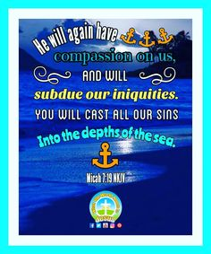 He will again have compassion on us, subdue our iniquities, and cast our sins into the depths of the sea. He's a faithful God! Have a blessed weekend! Daily Bible Inspiration, Compassion, Amen, Blessed, It Cast, Friday, Faith, God, Dios
