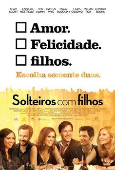 Filme 'Solteiros com Filhos' estreia nesta sexta (01)