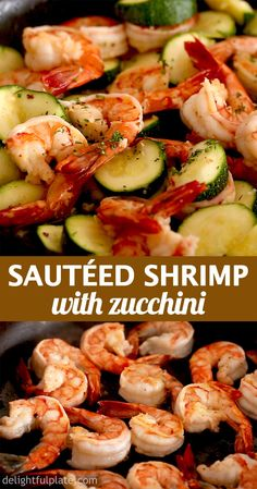 This sautéed shrimp with zucchini showcases natural sweetness of shrimps and zucchini. The addition of garlic and lemon juice makes the dish flavorful and delicious. It is a quick, healthy and easy one-pan meal for busy days. Sauteed Shrimp Recipe, Grilled Shrimp Recipes, Seafood Recipes, Cooking Recipes, Healthy Recipes, Seafood Meals, Calories Shrimp, Fast Food Diet, Healthiest Seafood