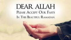 May He accept all our fasts! Ameen! #Allah #Islam #Quotes #Ramadan