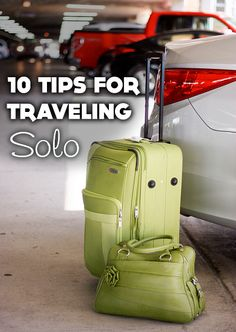 10 Tips for Travelling Solo (wish I could edit spelling error on page!)