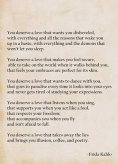frida kahlo you deserve a lover poem - Google Search
