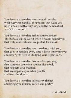 frida kahlo you deserve a lover poem - Google Search