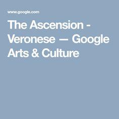 The Ascension - Veronese — Google Arts & Culture
