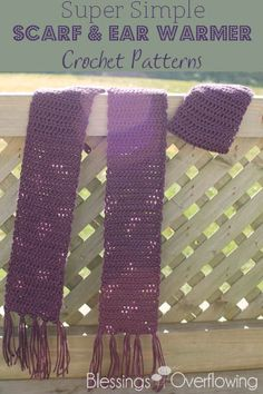 Super Simple Scarf & Ear Warmer Crochet Patterns