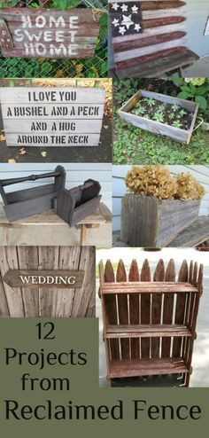 My Repurposed Life- A dozen projects using reclaimed fence
